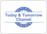 Today and Tomorrow Channel